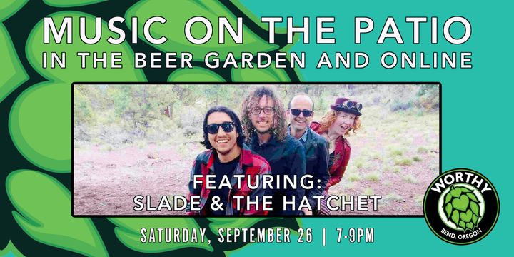 Worthy Brewing music on the patio with Slade & The Hatchet